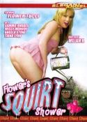 Flower`s Squirt Shower